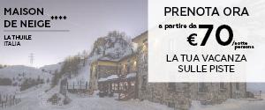 Hotel Maison de Neige La Thuile