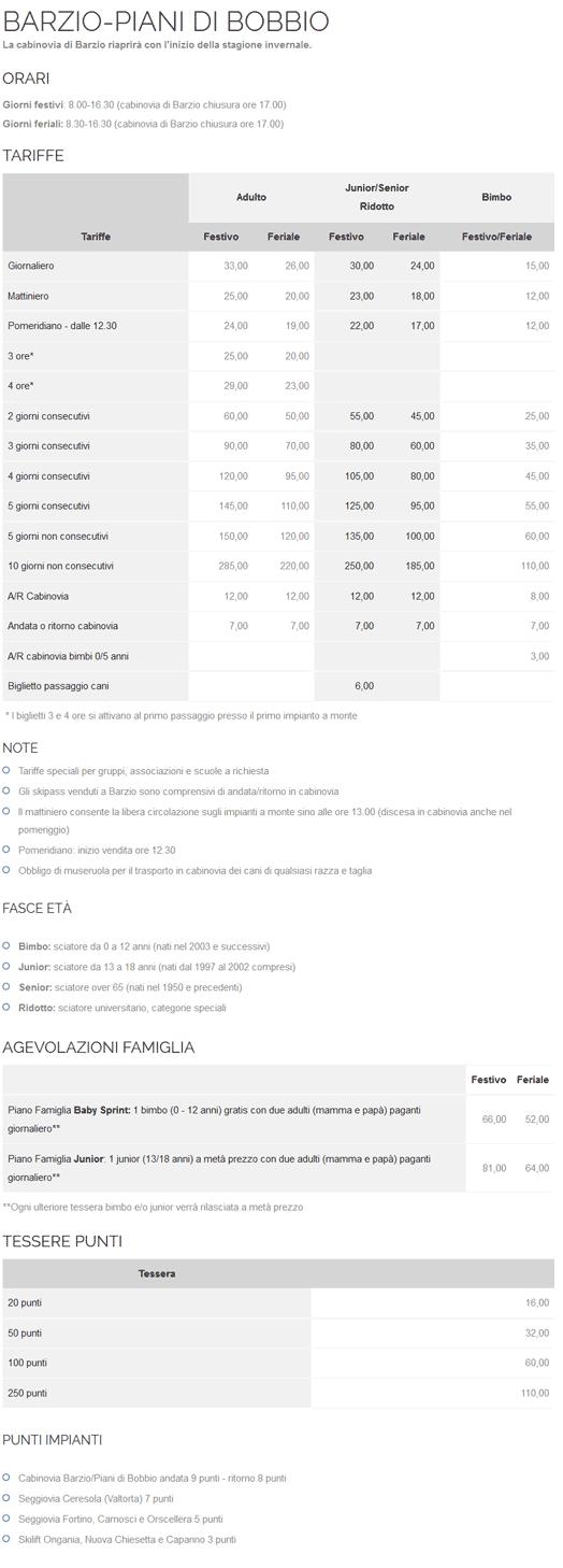 Skipass piani di bobbio barzio valtorta 2015 2016 prezzi for Piani di casa con vista sull acqua